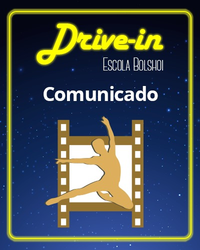 Escola Bolshoi suspende evento Drive In