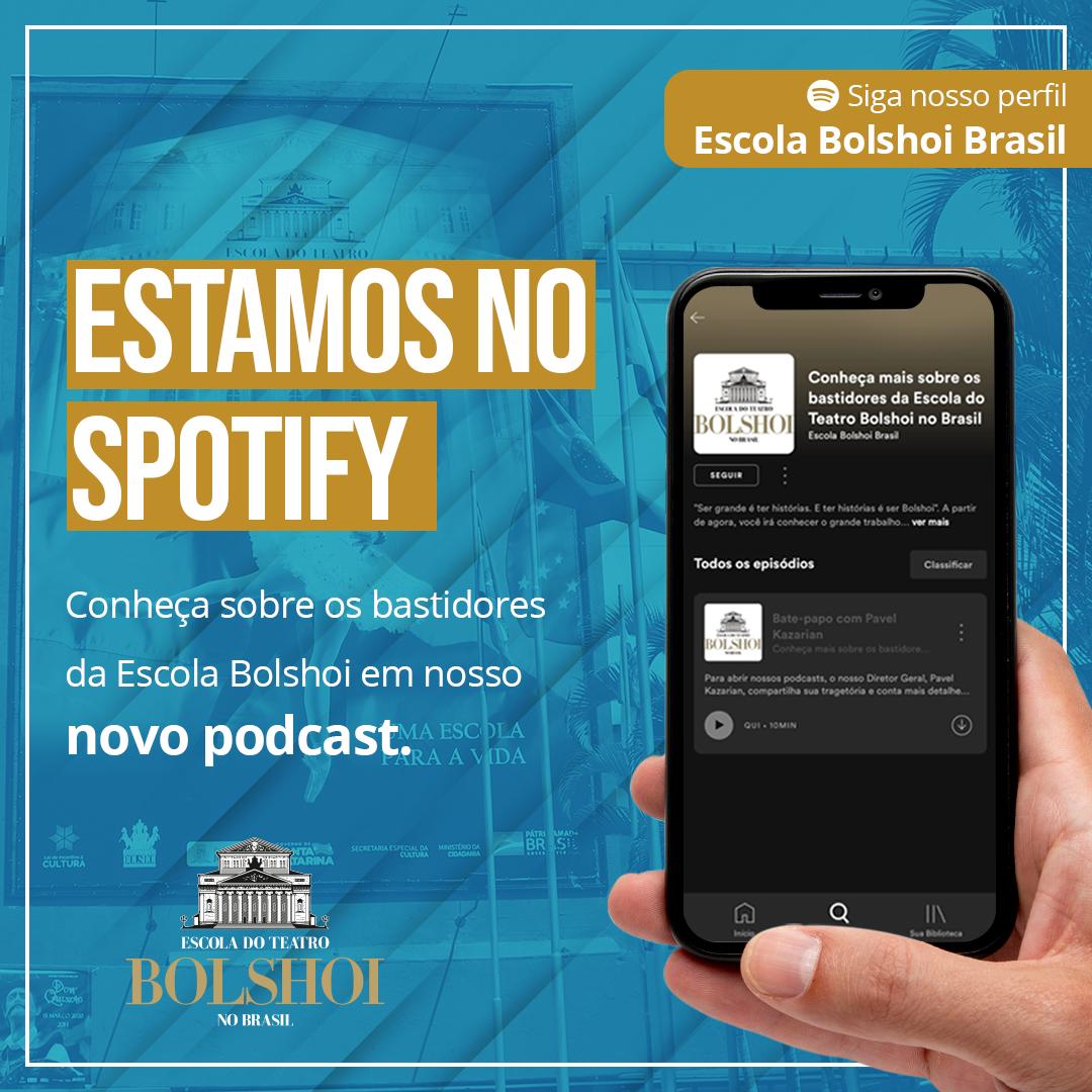 Bolshoi Brasil está no Spotify com Podcasts